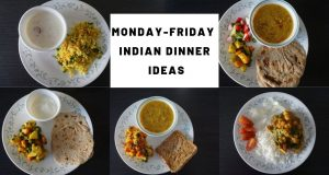 Monday – Friday Easy Indian vegetarian dinner ideas | Healthy Indian recipes