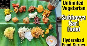 Most amazing Vegetarian food at  Subbayya Gari Hotel | Hmm | Hyderabad Food series