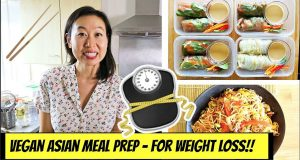 WEEKLY ASIAN VEGAN MEAL PREP – FOR WEIGHT LOSS!!